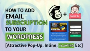 How To Add Email Subscription To WordPress Blog