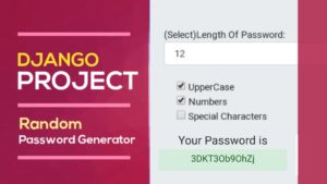 Django Beginner Project – Random Password Generator